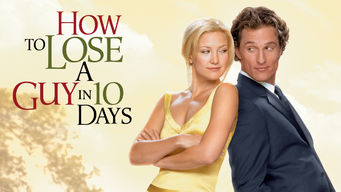 Se How to Lose a Guy in 10 Days på Netflix