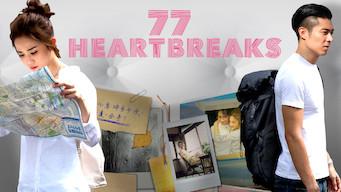 Se 77 Heartbreaks på Netflix