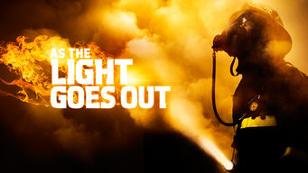 Se As the Light Goes Out på Netflix