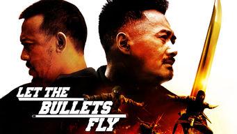 Se Let the Bullets Fly på Netflix