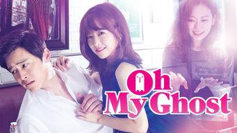 Se Oh My Ghost på Netflix