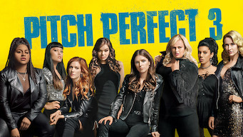Se Pitch Perfect 3 på Netflix