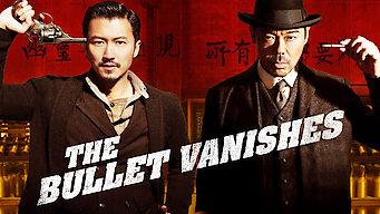 Se The Bullet Vanishes på Netflix