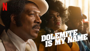 Dolemite Is My Name 1
