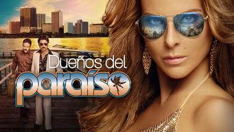 Se Duenos del Paraiso på Netflix