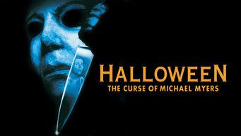 Se Halloween 6: The Curse of Michael Myers på Netflix