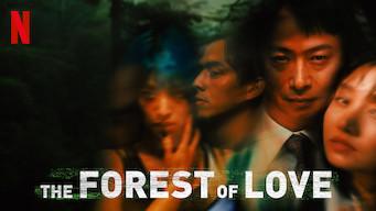 Se filmen The Forest of Love på Netflix