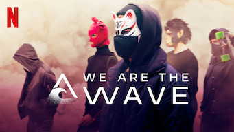 Se We Are the Wave på Netflix