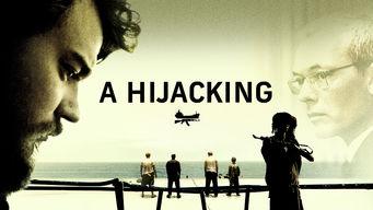 Se A Hijacking på Netflix