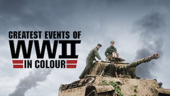 Se Greatest Events of WWII in Colour på Netflix