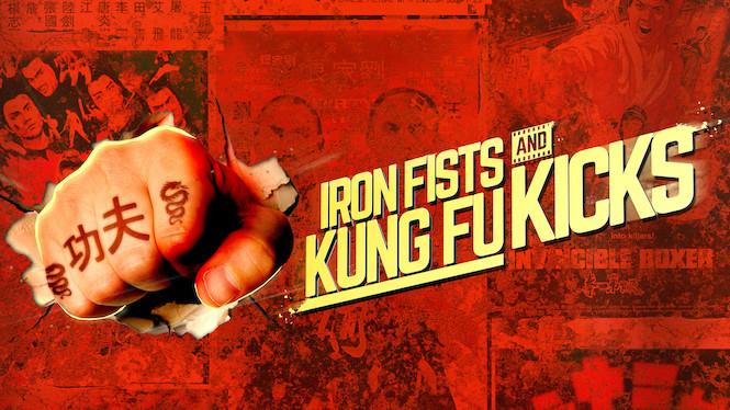 Se filmen Iron Fists and Kung Fu Kicks på Netflix