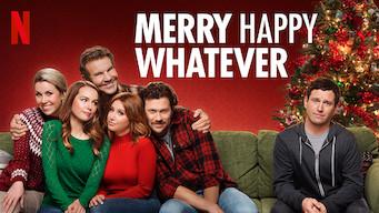 Se Merry Happy Whatever på Netflix
