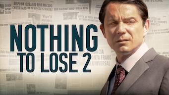 Se filmen Nothing to Lose 2 på Netflix