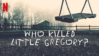 Se Who Killed Little Gregory? på Netflix