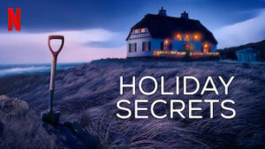 holiday secrets netflix