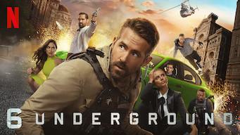 Se 6 Underground på Netflix