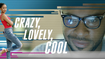 Se Crazy, Lovely, Cool på Netflix