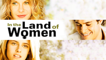 Se In the Land of Women på Netflix