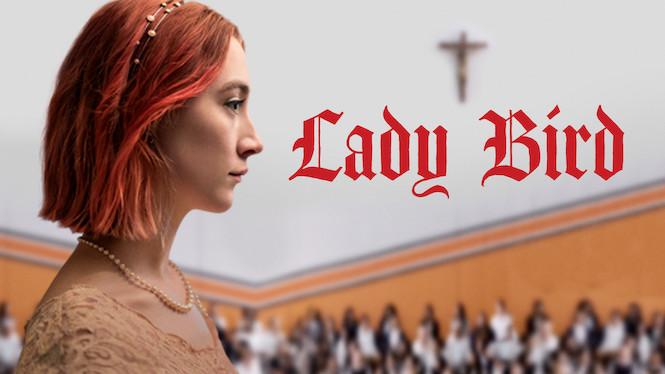 Se Lady Bird på Netflix