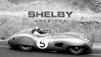 Se Shelby American på Netflix