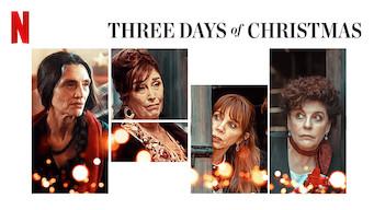 Se Three Days of Christmas på Netflix