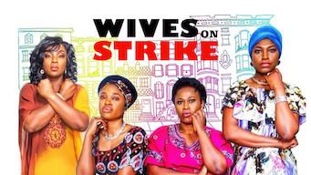 Se Wives on Strike på Netflix