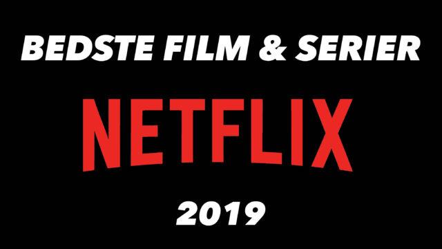 bedste film serier på netflix