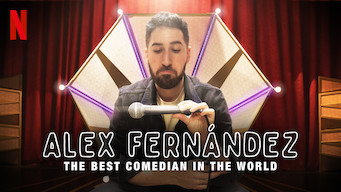 Se Alex Fernández: The Best Comedian in the World på Netflix