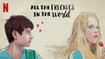 Se All the Freckles in the World på Netflix