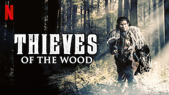 Se serien Thieves of the Wood på Netflix