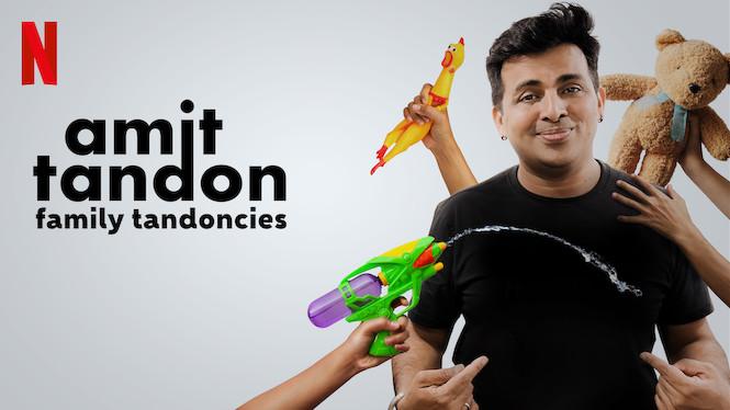 Amit Tandon: Family Tandoncies film serier netflix