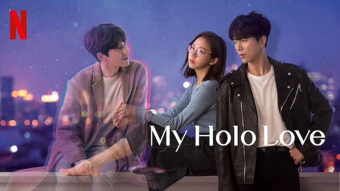 Se My Holo Love på Netflix