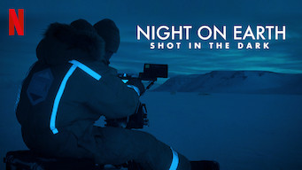 Se filmen Night on Earth: Shot in the Dark på Netflix