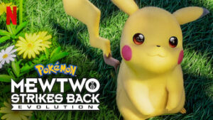 Pokémon Mewtwo Strikes Back—Evolution