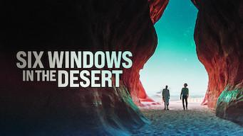 Six Windows in the Desert film serier netflix