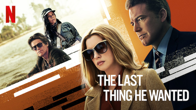 Se The Last Thing He Wanted på Netflix