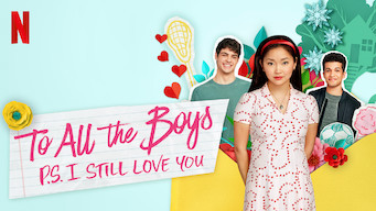 Se To All the Boys: P.S. I Still Love You på Netflix