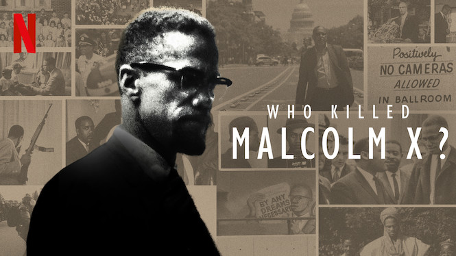 Se Who Killed Malcolm X? på Netflix