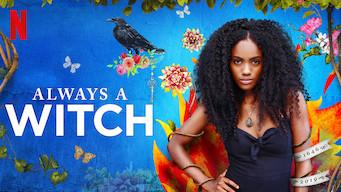 Always A Witch film serier netflix