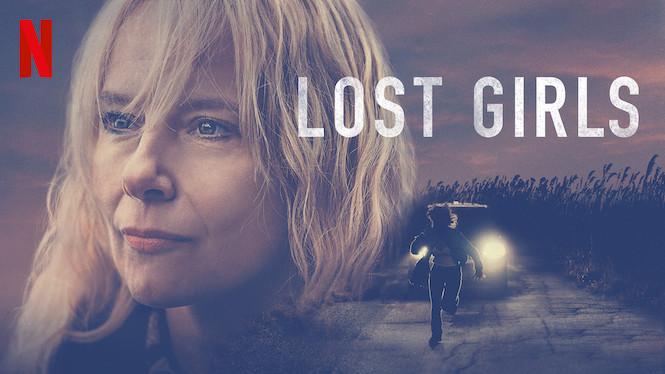 Se Lost Girls på Netflix