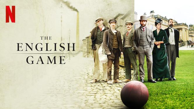 Se The English Game på Netflix