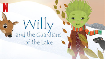 Willy and the Guardians of the Lake: Tales from the Lakeside Winter Adventure film serier netflix