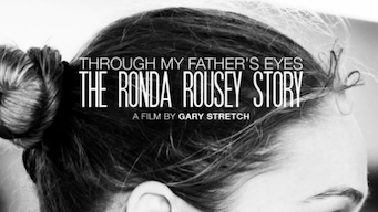 rousey through my fathers eyes