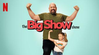 Se The Big Show Show på Netflix