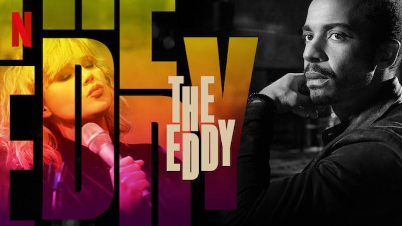 the eddy serie premiere