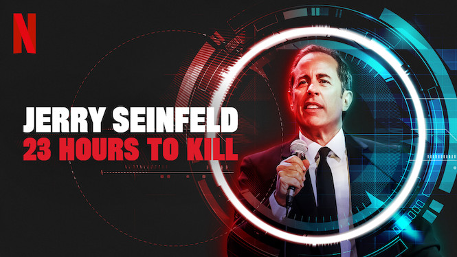 Se Jerry Seinfeld: 23 Hours To Kill på Netflix