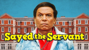 Se Sayed the Servant på Netflix