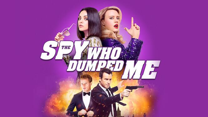The Spy Who Dumped Me film serier netflix