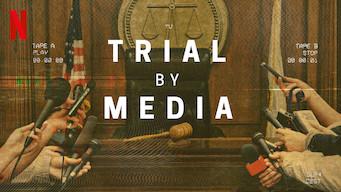 Se Trial by Media på Netflix