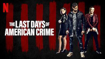 Se The Last Days of American Crime på Netflix